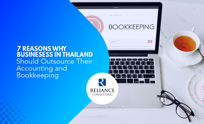 7 Reasons Why Businesses in Thailand Should Outsource Their Accounting and Bookkeeping