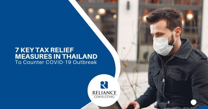 7 Key Tax Relief Measures in Thailand to Counter COVID-19 Outbreak