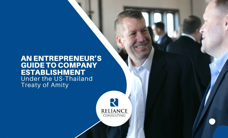 An Entrepreneur's Guide to Company Establishment under the US-Thailand Treaty of Amity