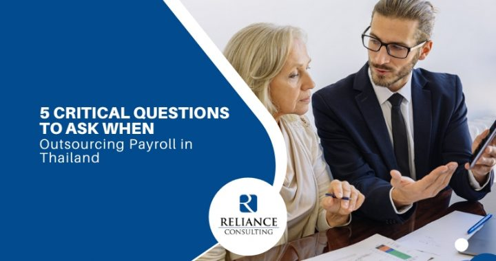5 Critical Questions to Ask When Outsourcing Payroll in Thailand