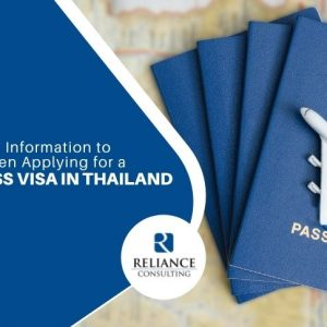 Important Information to Know When Applying for a Business Visa in Thailand